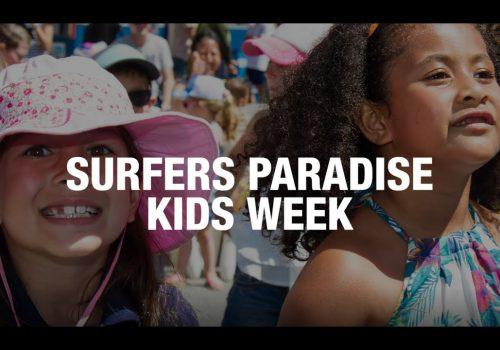 Surfers Paradise Kids Week! FREE EVENT!