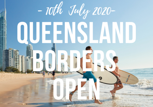 Queensland Border opens 10th July 2020